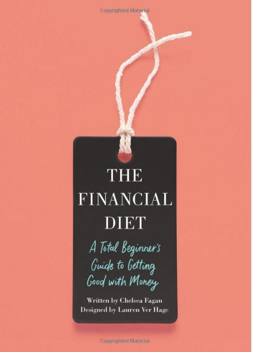 The Financial Diet by Chelsea Fagan & Lauren Ver Hage